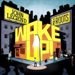 john-legend-roots-wake-up-cover-e12792466529531
