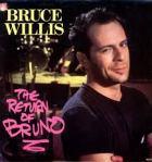 Bruce Willis - Return Of The Bruno