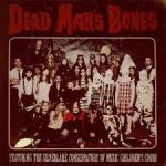 Dead Man Bones - Dead Man Bones
